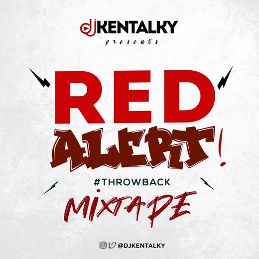 DOWNLOAD: DJ Kentalky – Red Alert Throwback Mix (Mixtape) mp3