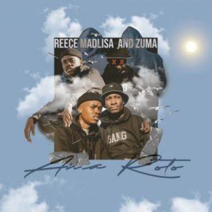 DOWNLOAD Reece Madlisa & Zuma – Bazooka ft. Mr JazziQ & Mzu M MP3