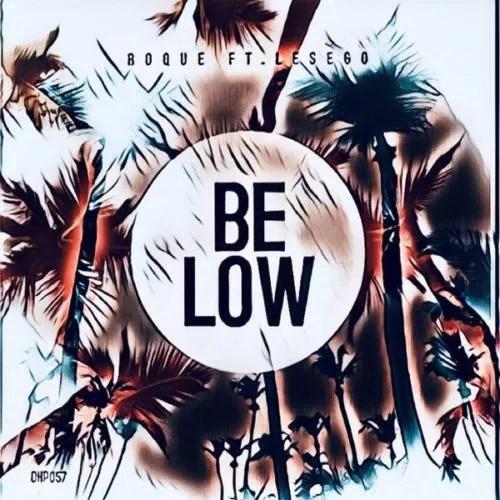 DOWNLOAD Roque – Below ft. Les-ego MP3