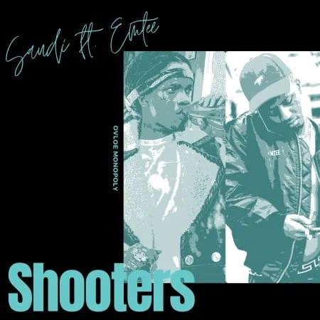 DOWNLOAD Saudi – Shooters Ft. Emtee MP3