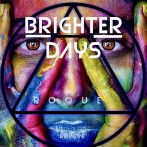 DOWNLOAD Roque – Brighter Days MP3