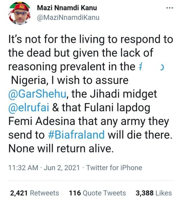 Any army sent to Southeast will die – Nnamdi Kanu dares Buhari