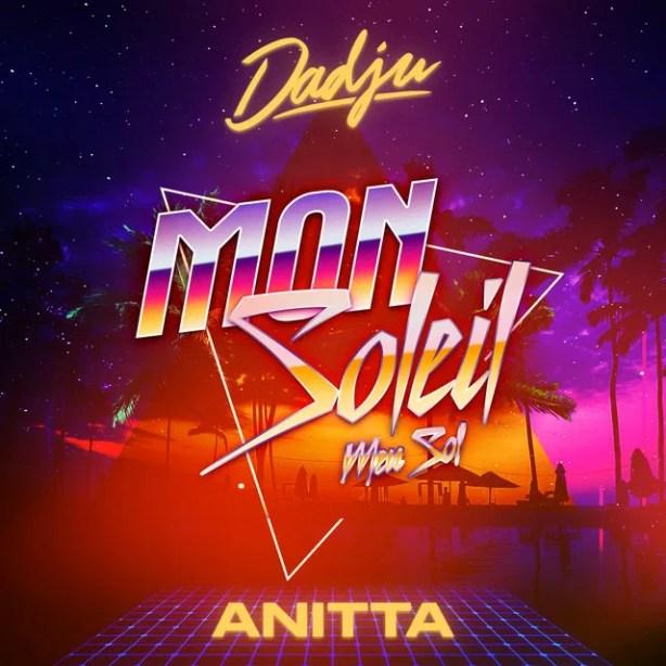 DOWNLOAD Dadju & Anitta – Mon Soleil MP3