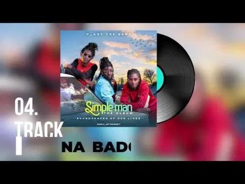 DOWNLOAD H_Art The Band – Na Bado Ft. Nyashinski MP3