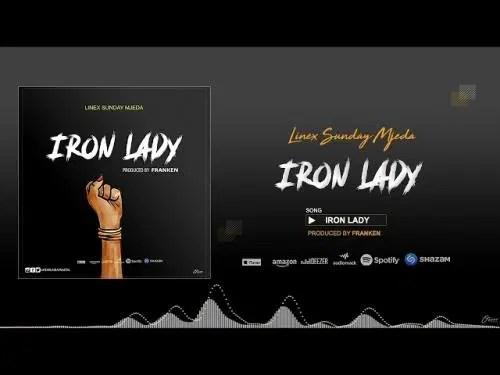 DOWNLOAD Linex Sunday ‐ Iron Lady MP3