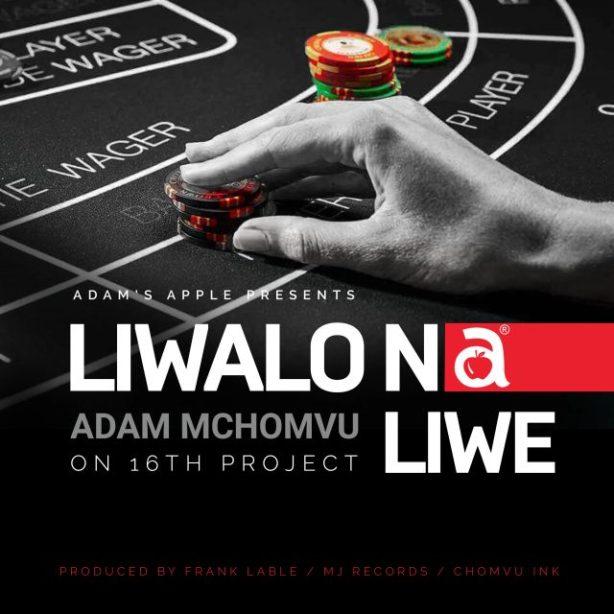 DOWNLOAD Adam Mchomvu – Liwalo na Liwe MP3