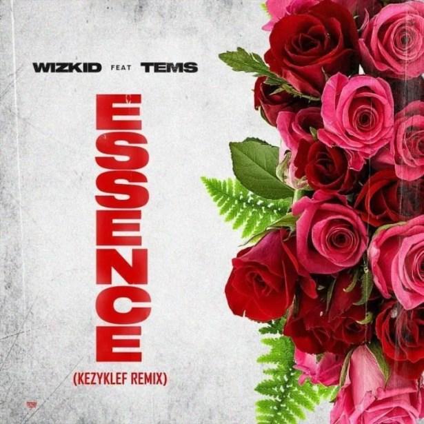 DOWNLOAD Wizkid – Essence (Kezyklef Remix) ft. Tems MP3
