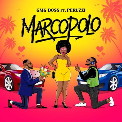 DOWNLOAD GMG Boss Ft. Peruzzi – Marco Polo MP3