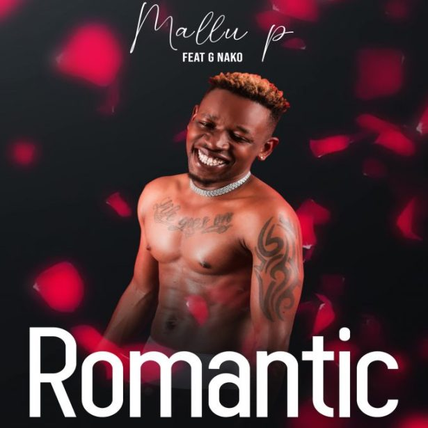DOWNLOAD Mallu P x G Nako – Romantic MP3