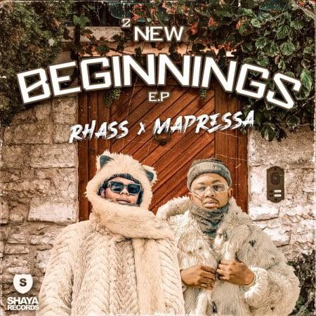 DOWNLOAD Rhass & Mapressa – 2 New Beginnings EP mp3