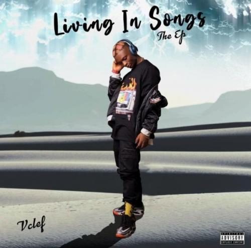 DOWNLOAD Vclef – Living In Songs EP mp3