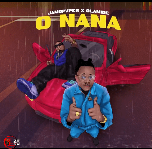 DOWNLOAD JamoPyper – O Nana Ft Olamide MP3