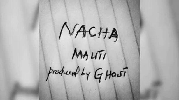 DOWNLOAD Nacha – Mauti MP3