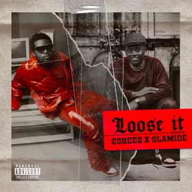DOWNLOAD Olamide & Eskeez – Loose It (Freestyle) MP3