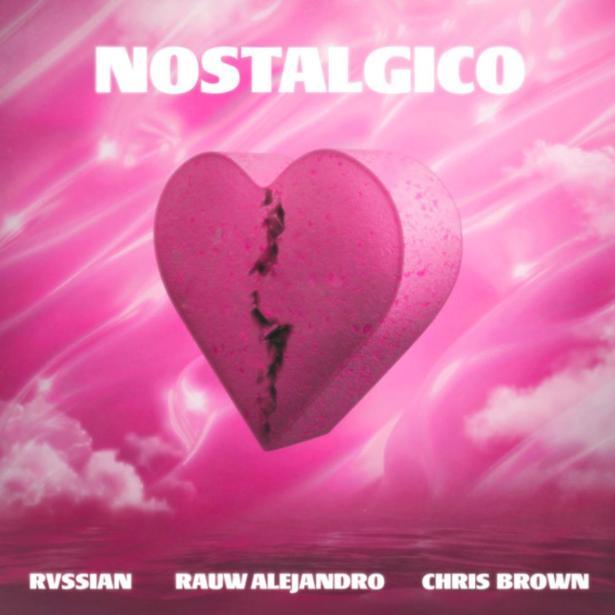 DOWNLOAD Rauw Alejandro & Rvssian Ft. Chris Brown – Nostálgico MP3