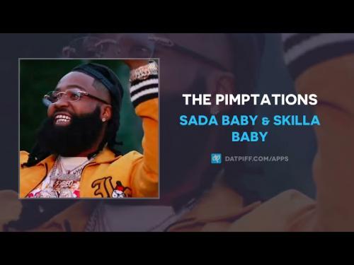 DOWNLOAD Sada Baby & Skilla Baby – The Pimptations MP3