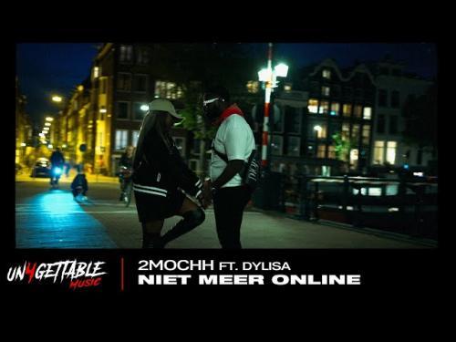 DOWNLOAD 2Mochh – Niet Meer Online Ft. Dylisa MP3