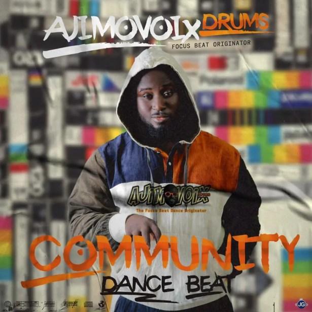 DOWNLOAD Ajimovoix – Community Dance Beat MP3