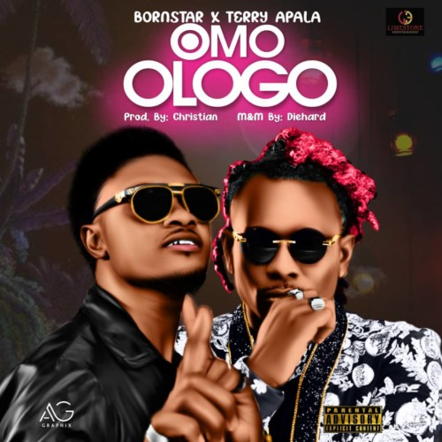 DOWNLOAD Bornstar – Omo Ologo Ft. Terry Apala MP3