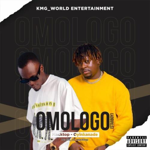 DOWNLOAD Macktop Ft. Oyinkanade – Omologo MP3