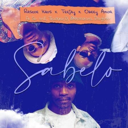 DOWNLOAD Rascoe Kaos, Tee Jay & Obbey Amor – Sabelo ft. Sir Trill, ThackzinDJ & Nkosazana Daughter MP3