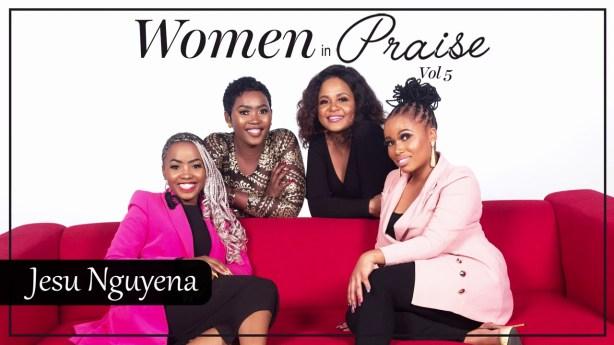 DOWNLOAD Women In Praise – Jesu Nguyena MP3