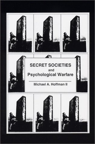 Secret Societies and Psychological Warfare