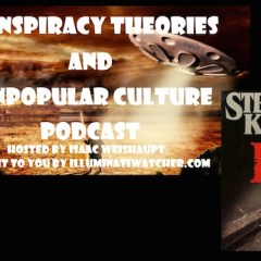 """Stephen King's """"IT""""- Podcast Analysis of Illuminati Symbols in the Movie and Novel: CTAUC Special with Isaac"""