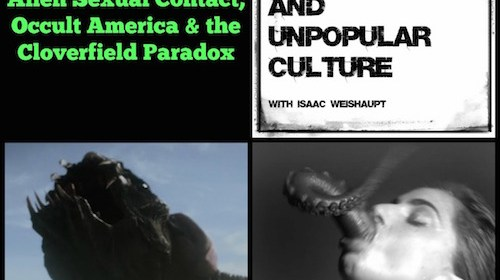 Esoteric Super Bowl, Alien Sexual Contact, Occult America & the Cloverfield Paradox: CTAUC Podcast with Isaac