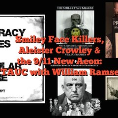 Smiley Face Killers, Aleister Crowley and the 9/11 New Aeon: William Ramsey on CTAUC Podcast!