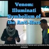 Venom: Illuminati Symbolism of the Anti-Hero