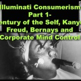 Illuminati Consumerism Pt 1- Century of the Self, Kanye, Freud, Bernays and Corporate Mind Control on the CTAUC Podcast!
