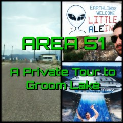 Area 51: A Private Video Tour to Groom Lake with Isaac Weishaupt!