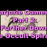 Marjorie Cameron Pt 2: Further Down the Occult Spiral