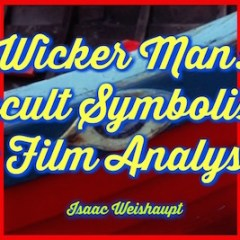 Wicker Man Analysis: Podcast Special