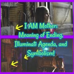 I AM Mother Podcast Analysis: A Film of Illuminati Religion!