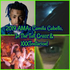 Illuminati Symbolism: 2019 AMAs Camila Cabello, In The Tall Grass & XXXTentacion!