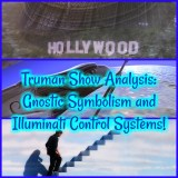 Truman Show Analysis: Gnostic Symbolism and Illuminati Control Systems!