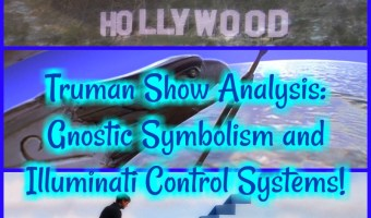 Truman Show Analysis: Gnostic Symbolism and Illuminati Control Systems!