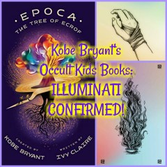 Kobe Bryant's Occult Kids Books: ILLUMINATI CONFIRMED!