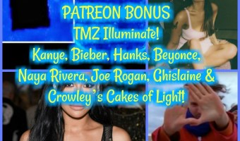 PATREON TEASER: TMZ Illuminate! Kanye, Bieber, Hanks, Beyonce, Naya Rivera, Joe Rogan, Ghislaine and Crowley's Cakes of Light!
