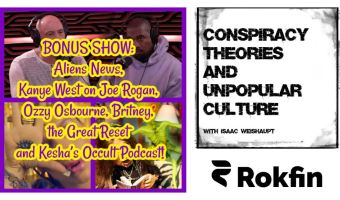 PREVIEW: Aliens News, Kanye West on Joe Rogan, Ozzy Osbourne, Britney, the Great Reset and Kesha's Occult Podcast!