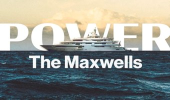 POWER: The Maxwells! Ghislaine Maxwell & Jeffrey Epstein!
