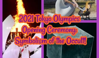 2021 Tokyo Olympics Opening Ceremony: Symbolism of the Occult!