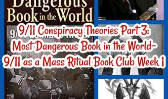 9/11 Conspiracy Theories Part 3: Most Dangerous Book in the World- 9/11 as a Mass Ritual Book Club Week 1
