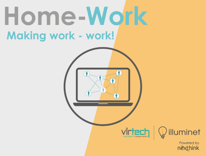 Making work – work!            At home or work!