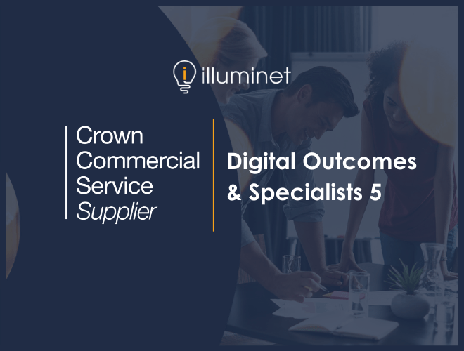 Illuminet joins the Digital Outcomes and Specialists framework for the third year running!