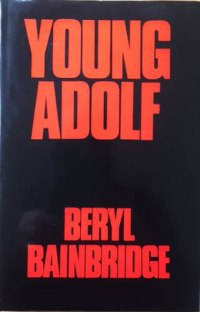 Beryl Bainbridge, Young Adolf, cover