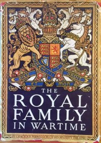 The Royal Family in Wartime