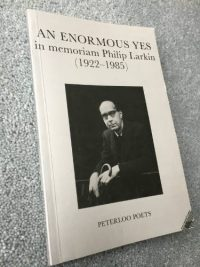 An Enormous Yes in memoriam Philip Larkin